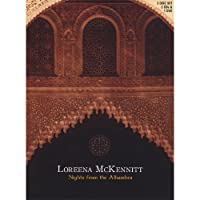 MCKENNITT;LOREENA NIGHTS FROM THE ALHAMB