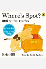 Where's Spot? and Other Stories Audible Audiobook