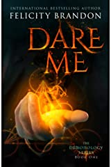 Dare Me: A Paranormal Demon Romance (The Demonology Series Book 1) Kindle Edition