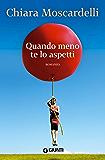 Quando meno te lo aspetti (Italian Edition)