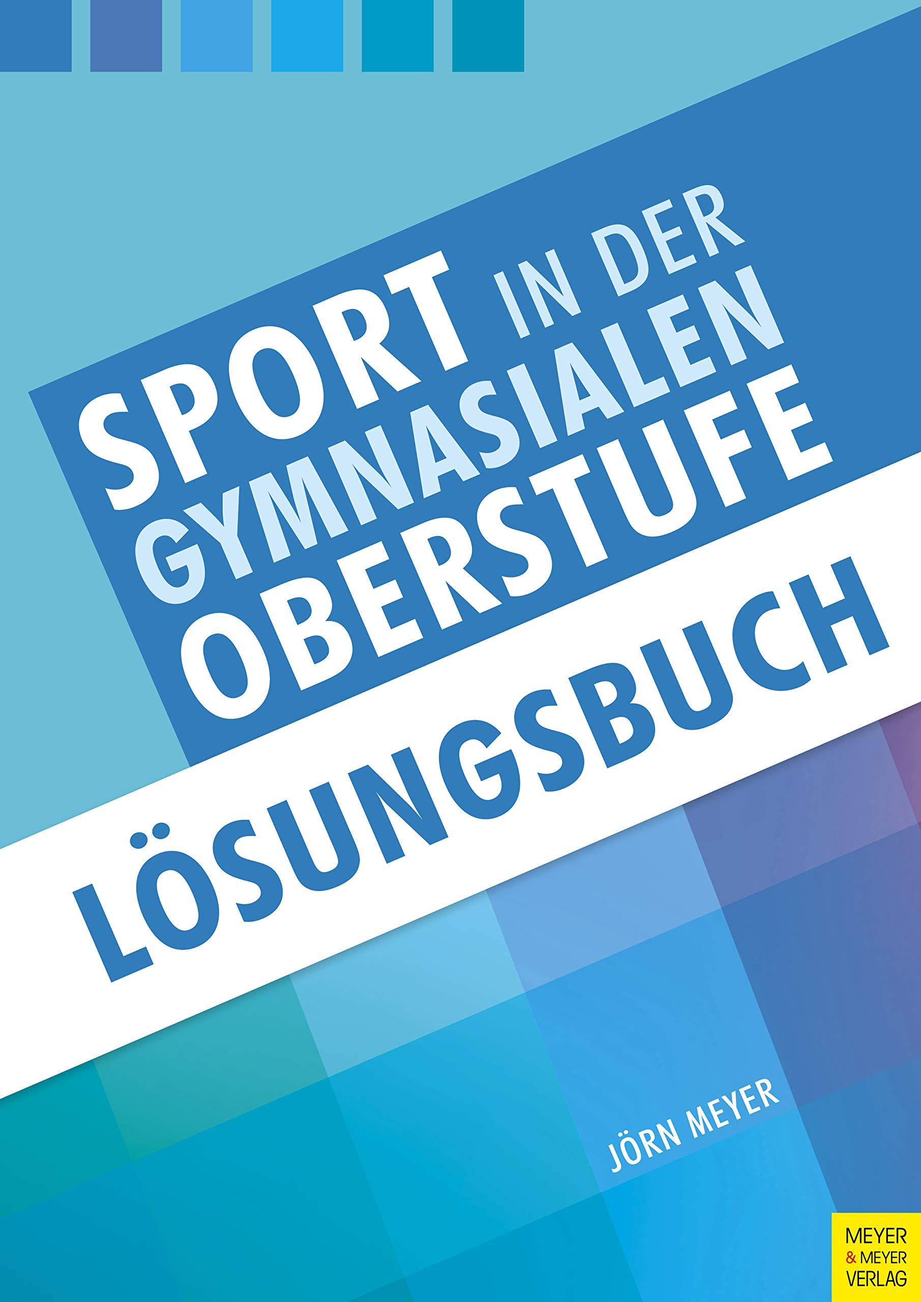 Sport In Der Gymnasialen Oberstufe  Lösungsbuch