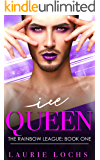 Ice Queen: A Funny Contemporary M/m Romance (The Rainbow League Book 1)