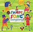 The Shape Song Swingalong (Book & Enhanced CD) (A Barefoot Singalong)