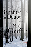 Benefit of the Doubt: A Newberg Novel (The Newberg Novels)