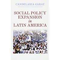 Social Policy Expansion in Latin America