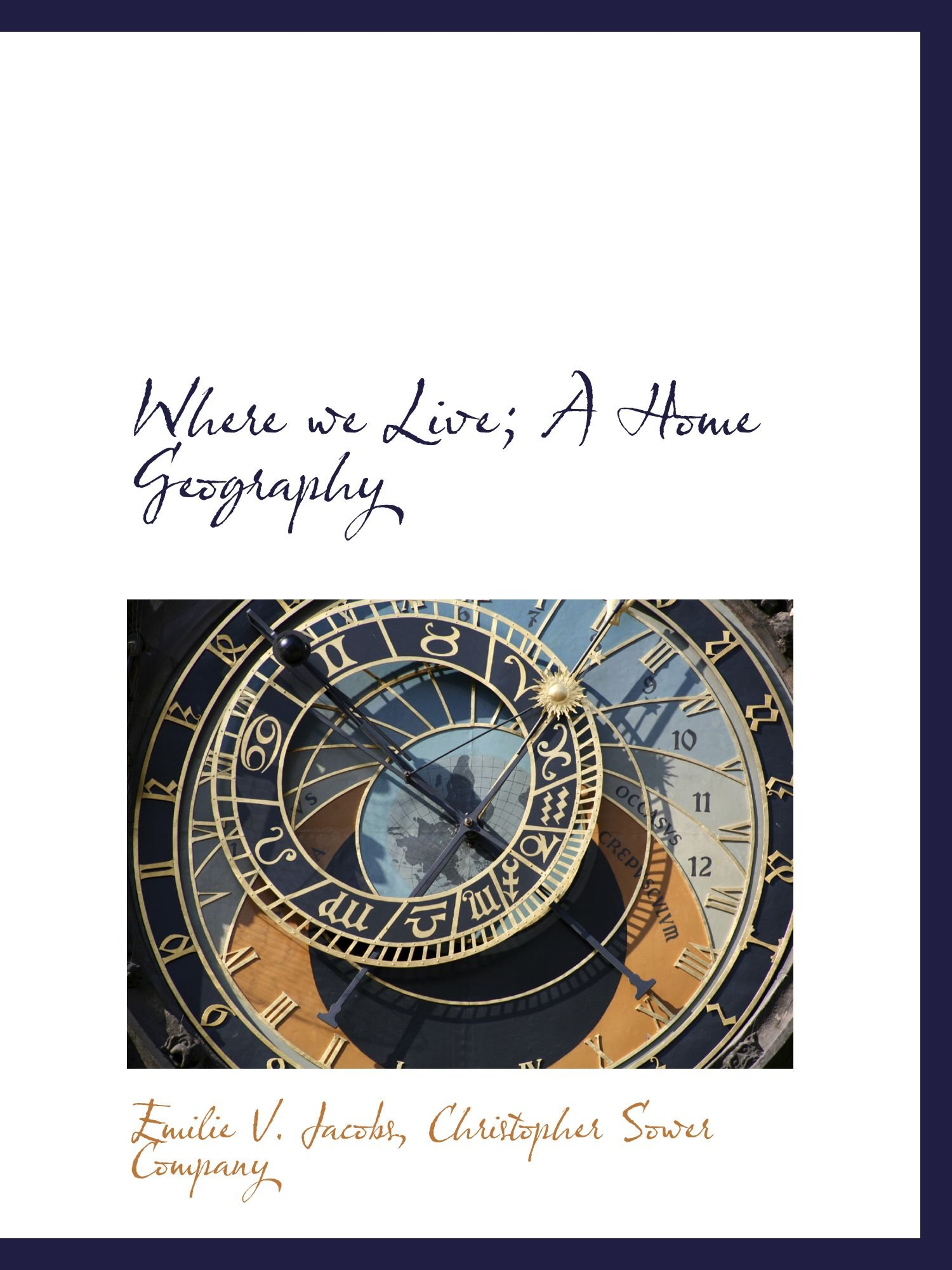 Read Online Where we Live; A Home Geography PDF