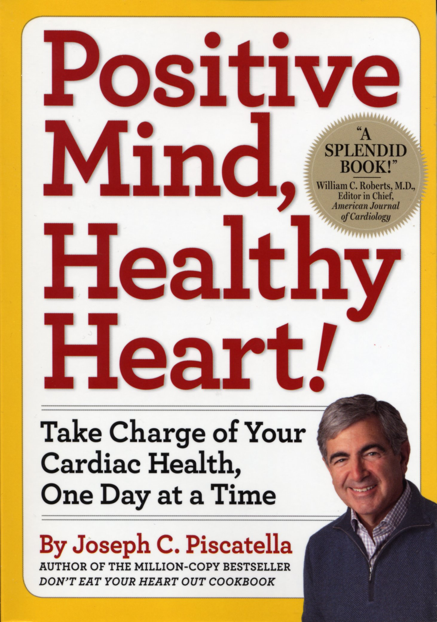Download Positive Mind, Healthy Heart!: Take Charge of Your Cardiac Health, One Day at a Time ebook