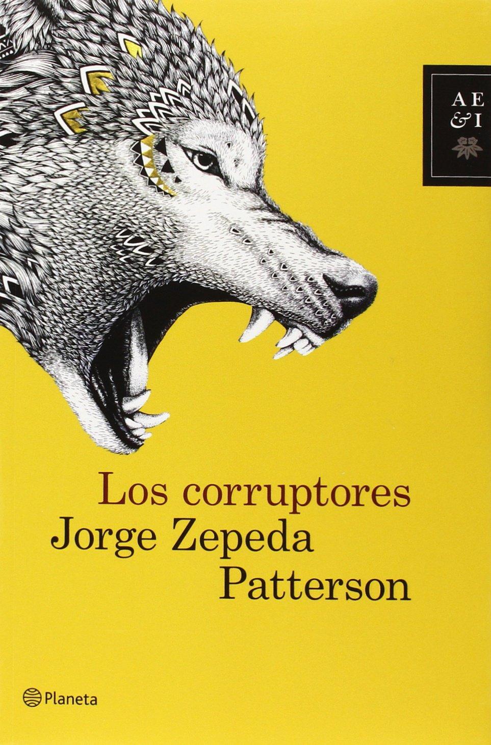 Los corruptores (Spanish Edition) pdf