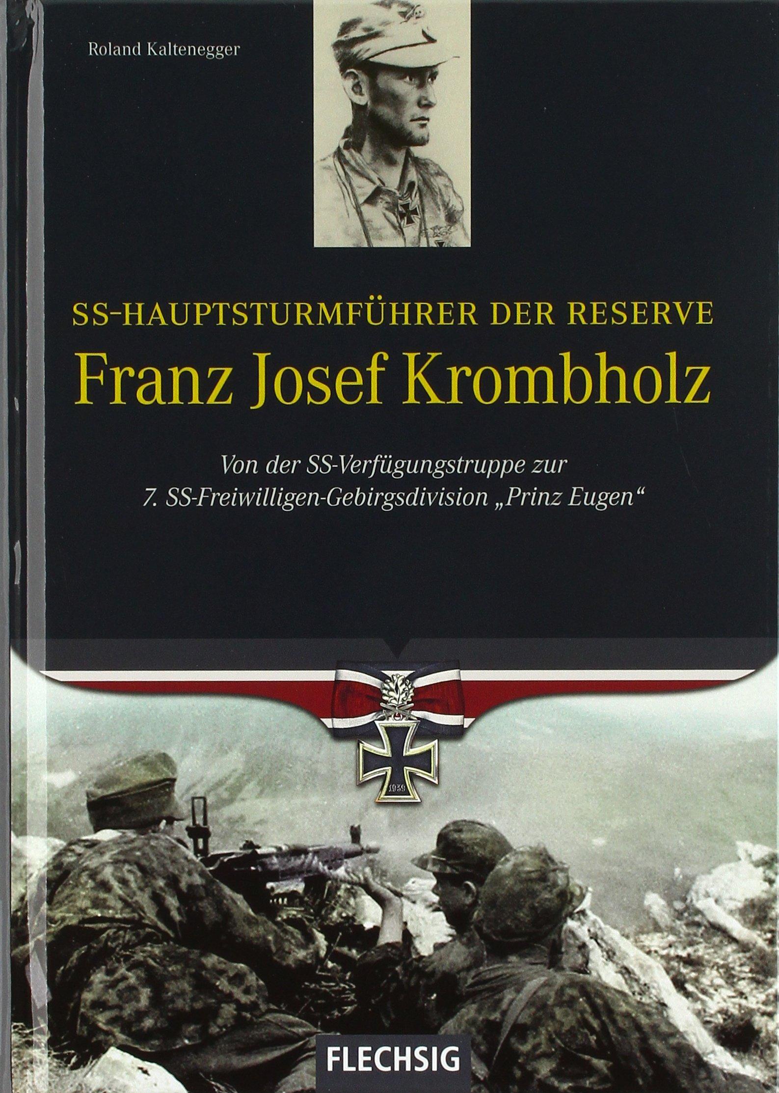SS-Hauptsturmführer der Reserve Franz Josef Krombholz (Ritterkreuzträger)