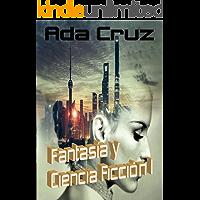 Fantasía y Ciencia Ficción Recopilatorio (Spanish Edition)