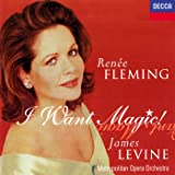 Renée Fleming - I Want Magic