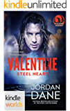 The Phoenix Agency: Valentine: Steel Heart (Kindle Worlds Novella) (Kindle Worlds Novella) (A Braxton Valentine Novella (1 of 2))