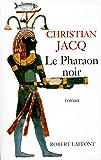 Le Pharaon noir