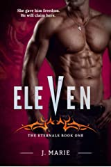 Eleven: The Eternals Book 1 Kindle Edition