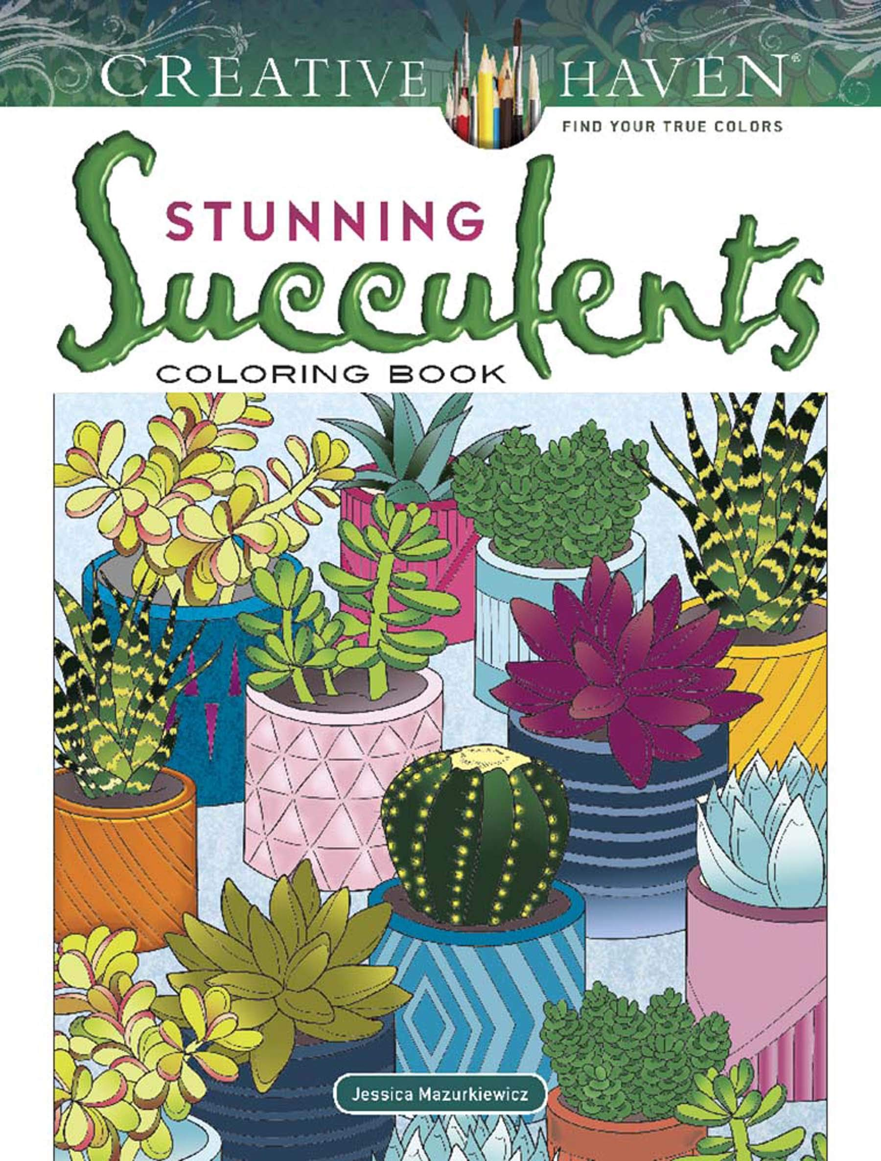 creative haven stunning succulents coloring book creative haven coloring books