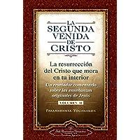 La segunda venida de Cristo. Vol. 2