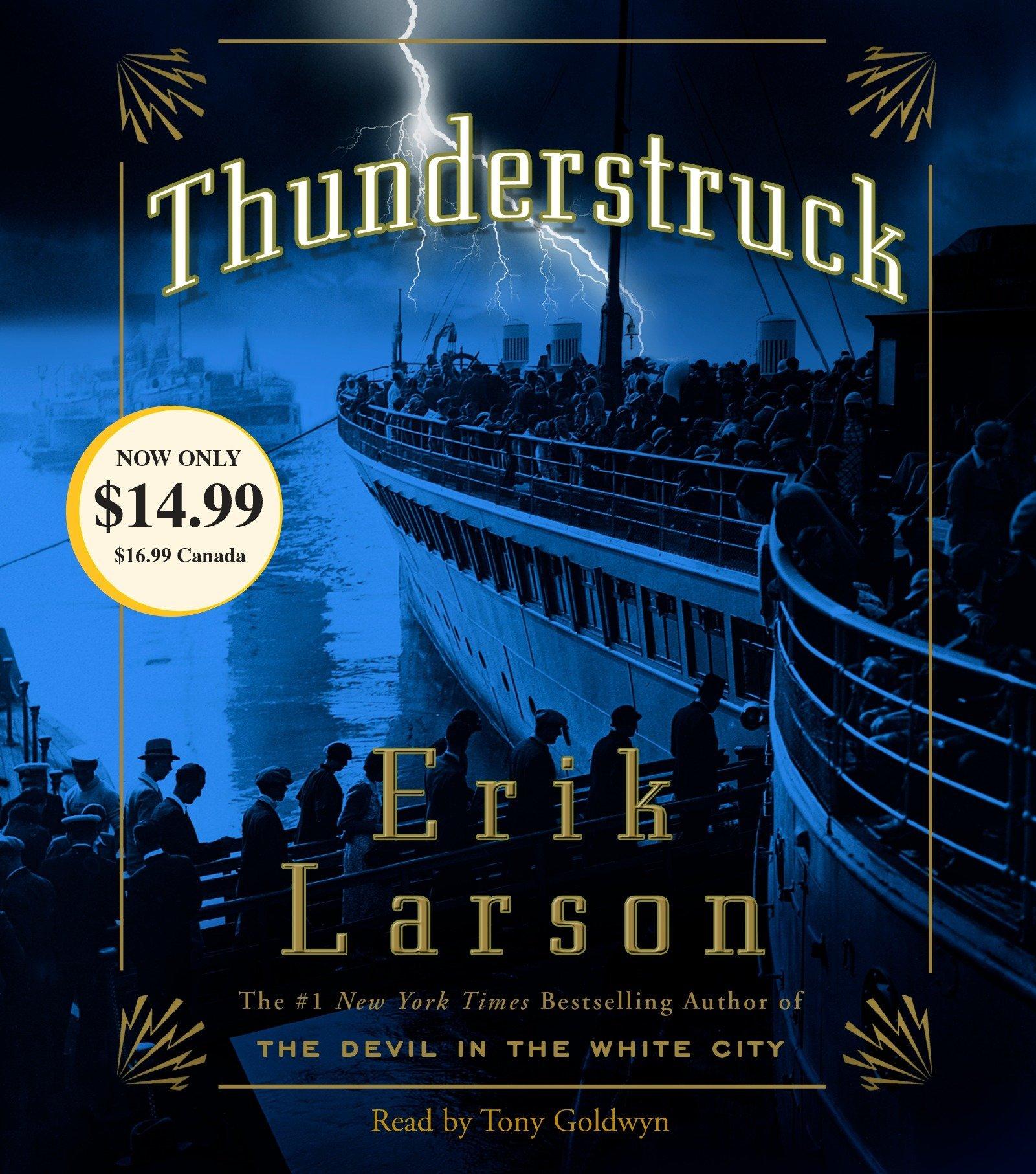 Thunderstruck: Amazon.co.uk: Erik Larson, Tony Goldwyn: 9780307914231: Books