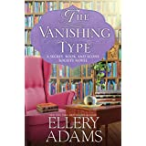 The Vanishing Type (A Secret, Book, and Scone Society Novel Book 5)