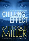 Chilling Effect (An Aroostine Higgins Novel Book 2)