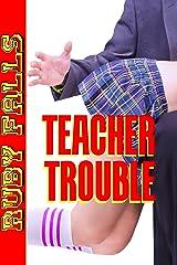 Teacher Trouble Kindle Edition