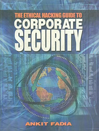 The Ethical Hacking Guide to Corporate Security