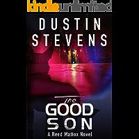 The Good Son: A Suspense Thriller (A Reed & Billie Novel Book 2)