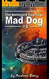 Boneyard Dog: Mad Dog