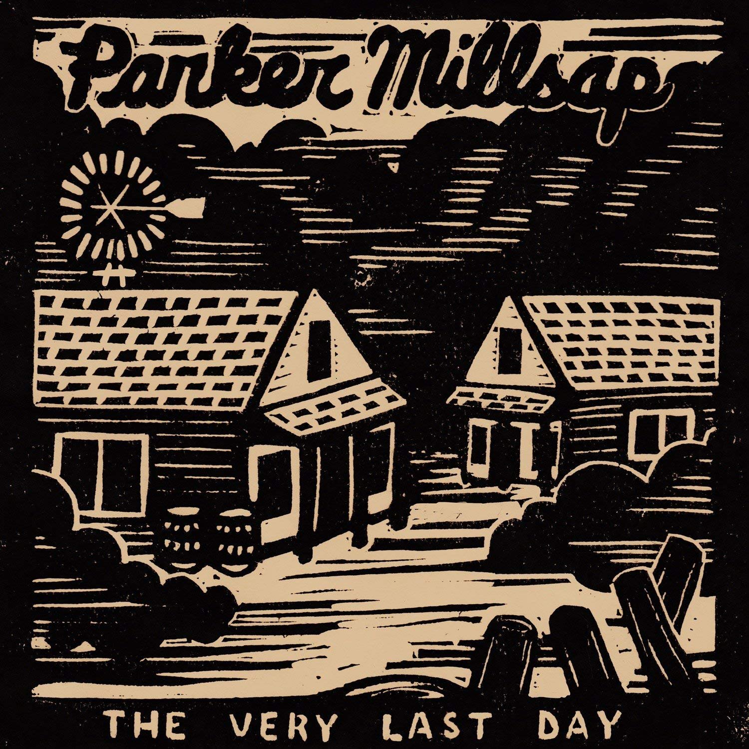 The Very Last Day by Millsap, Parker