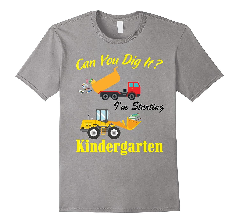 I'm Starting Kindergarten Happy Back To School Shirt Gift-Art