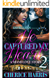 He Captured My Heart 2: A Miami Love Story