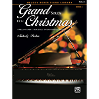 Grand Solos for Christmas, Book 4: 8 Arrangements for Early Intermediate Pianists (Grand Solos for Piano) book cover