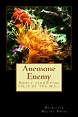 Anemone Enemy Kindle Edition