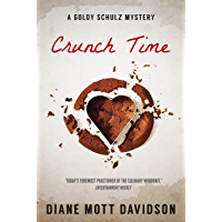 Crunch Time: A Culinary Murder Mystery (Goldy Schulz Book 16)