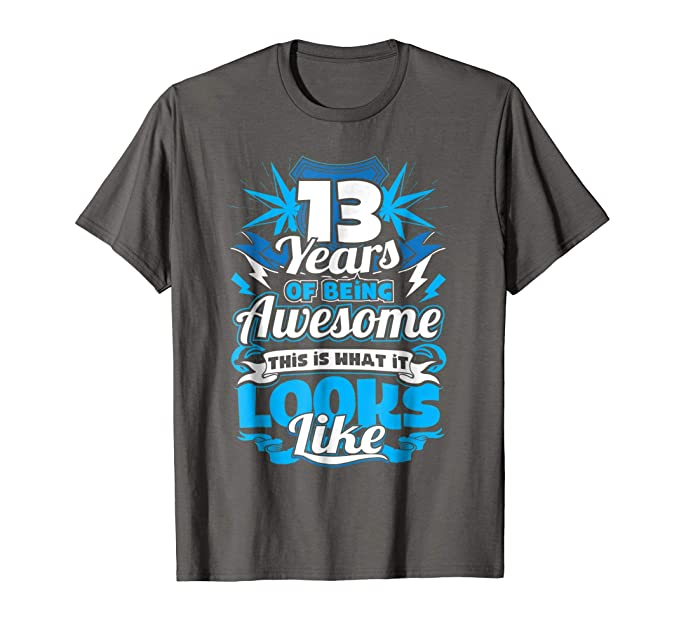 08cac675 Amazon.com: 13th Birthday Shirts - 13 Years Of Being Awesome: Clothing