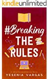 #BreakingTheRules (#BestFriendsForever Book 6)