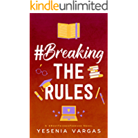 #BreakingTheRules (#BestFriendsForever Book 5)