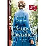 Die Frauen vom Löwenhof – Agnetas Erbe: Roman (Die Löwenhof-Saga 1) (German Edition)