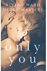 Only You (A MFM Ménage Romance) (The Only Series Book 1) Kindle Edition