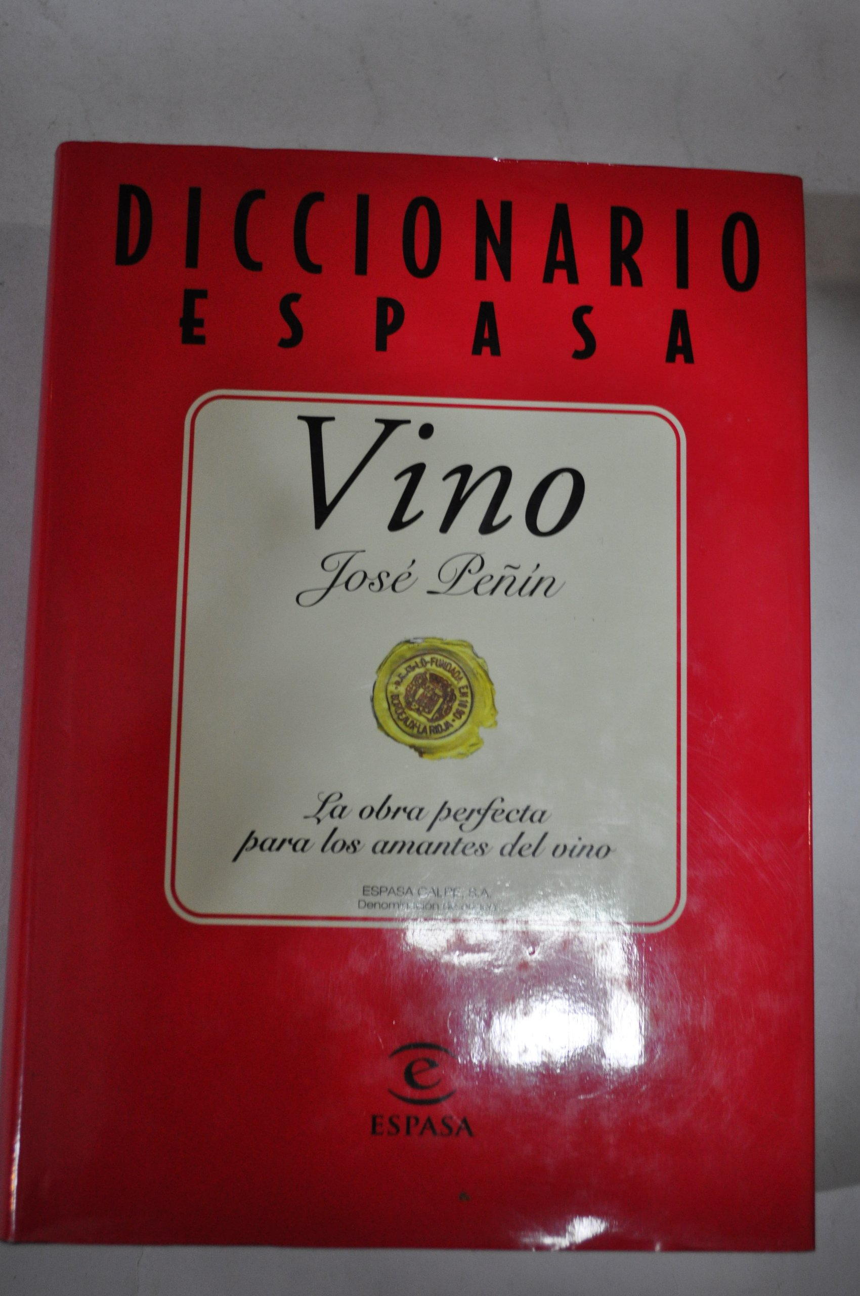 Diccionario del Vino (Spanish Edition) (Spanish) Hardcover – March, 2000