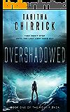 Overshadowed (Rokkir Saga Book 1)
