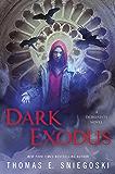Dark Exodus (A Demonists Novel)