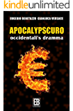 Apocalypseuro: Occidentali's Dramma