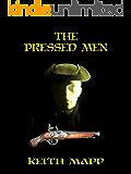 The Pressed Men