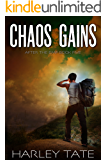 Chaos Gains: A Post-Apocalyptic Survival Thriller (After the EMP Book 5)