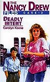 Deadly Intent (Nancy Drew Files Book 2)