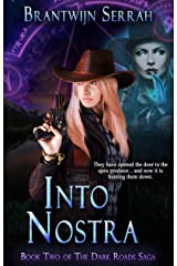 Into Nostra (The Dark Roads Saga Book 2) Kindle Edition