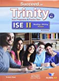 Succeed in Trinity-ISE 2. Reading-writing. Self-study edition. Con espansione online. Per le Scuole superiori