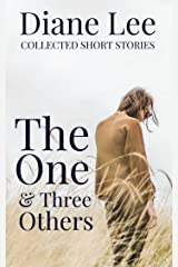 The One & Three Others: A Short Story Collection Kindle Edition