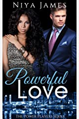 Powerful Love: BWWM Bad Boy Romance (The Power Players Book 4) Kindle Edition