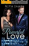 Powerful Love: BWWM Bad Boy Romance (The Power Players Book 4)